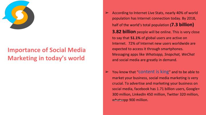 According to Internet Live Stats, nearly 40% of world population has Internet connection today. By 2018, half of the world's total population