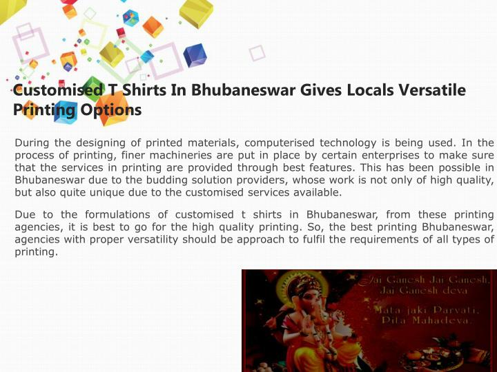 Customised T Shirts In Bhubaneswar Gives Locals Versatile Printing Options