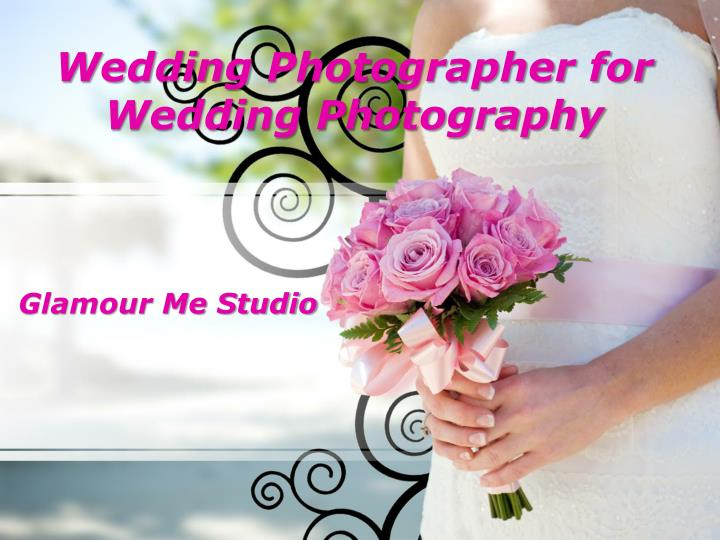 Wedding Photographer for