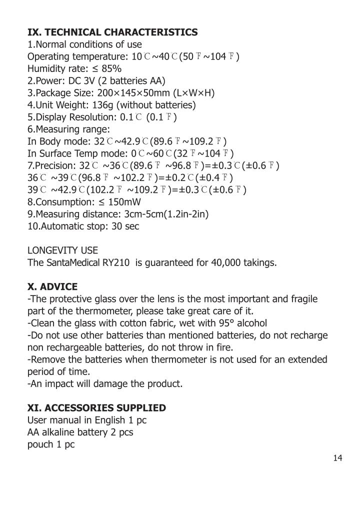 IX. TECHNICAL CHARACTERISTICS