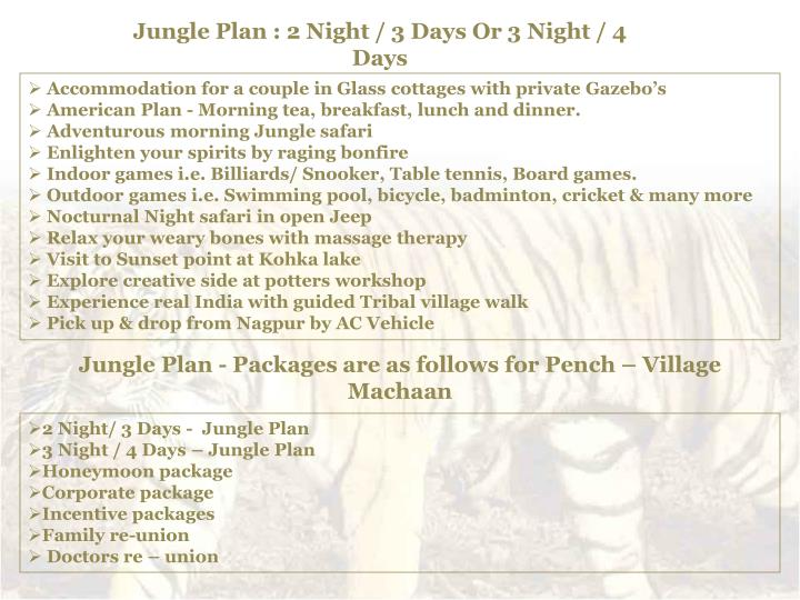Jungle Plan : 2 Night / 3 Days Or 3 Night / 4 Days