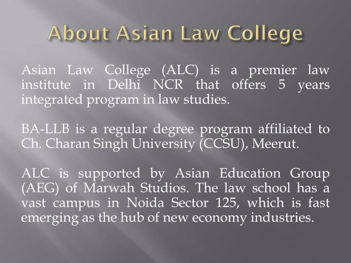 About Asian Law College