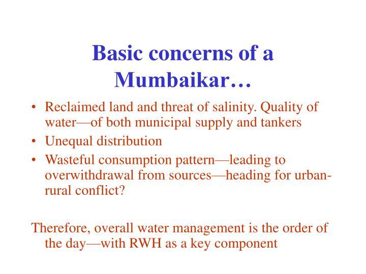 Basic concerns of a Mumbaikar…