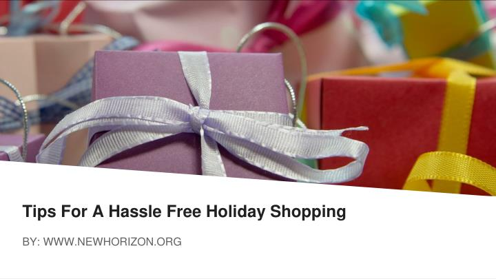 Tips for a hassle free holiday shopping