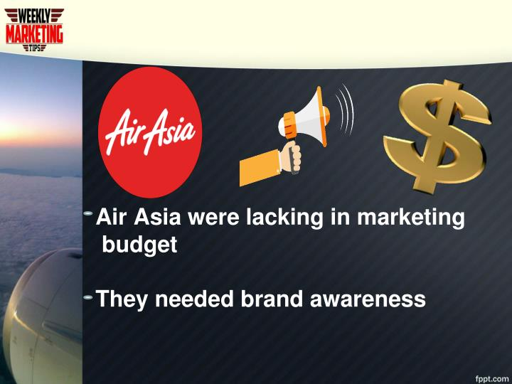 Air Asia were lacking in marketing