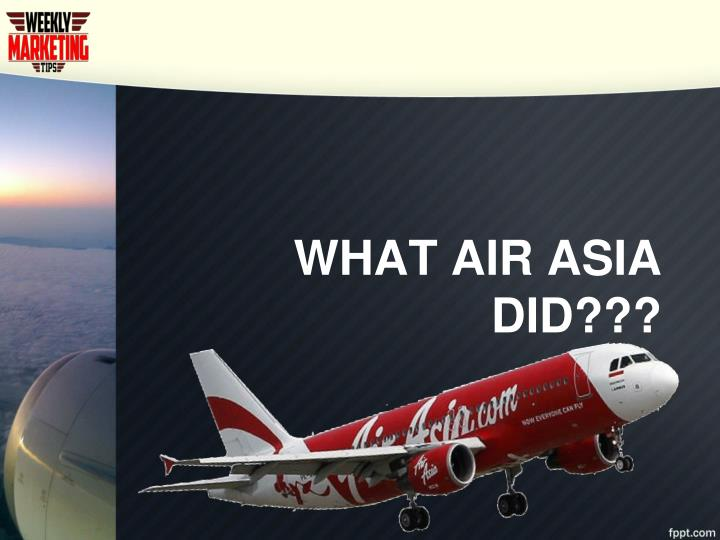 WHAT AIR ASIA DID???