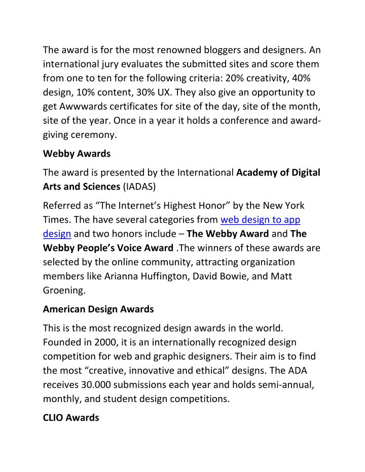 The award is for the most renowned bloggers and designers. An