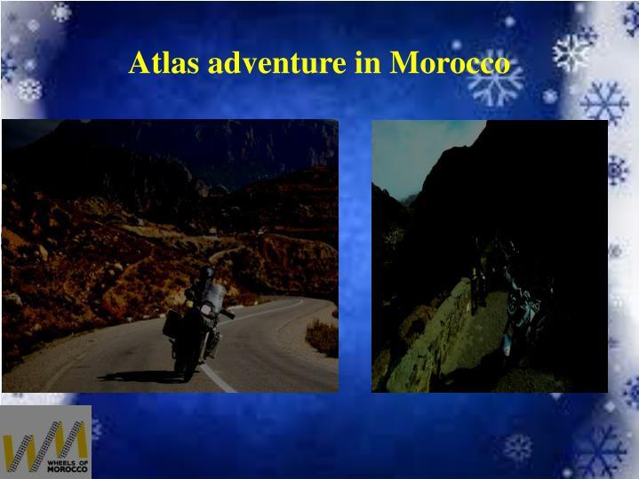 Atlas adventure in Morocco