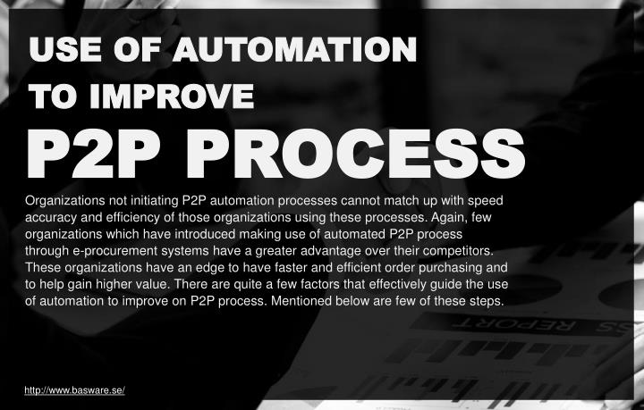 USE OF AUTOMATION