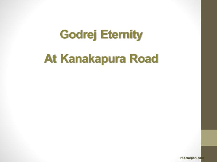 Godrej eternity at kanakapura road