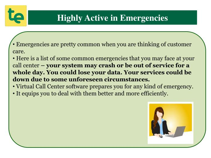 Highly Active in Emergencies