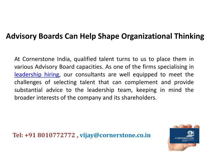 Advisory Boards Can Help Shape Organizational Thinking