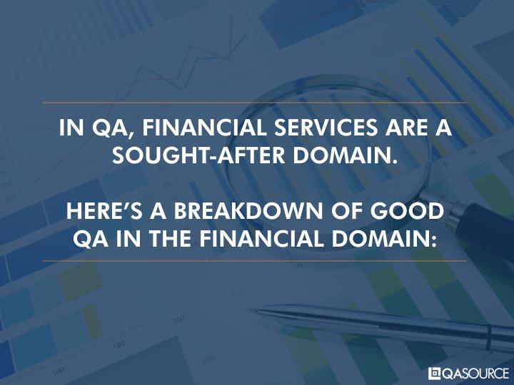 IN QA, FINANCIAL SERVICES ARE A