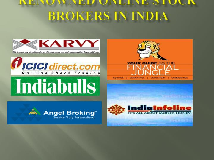 Renowned online stock brokers in India