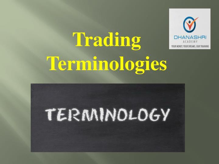 Trading Terminologies