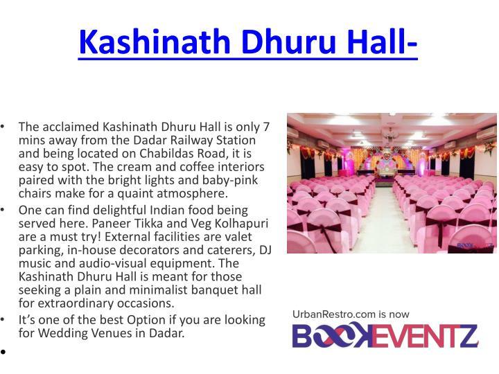 Kashinath Dhuru Hall-
