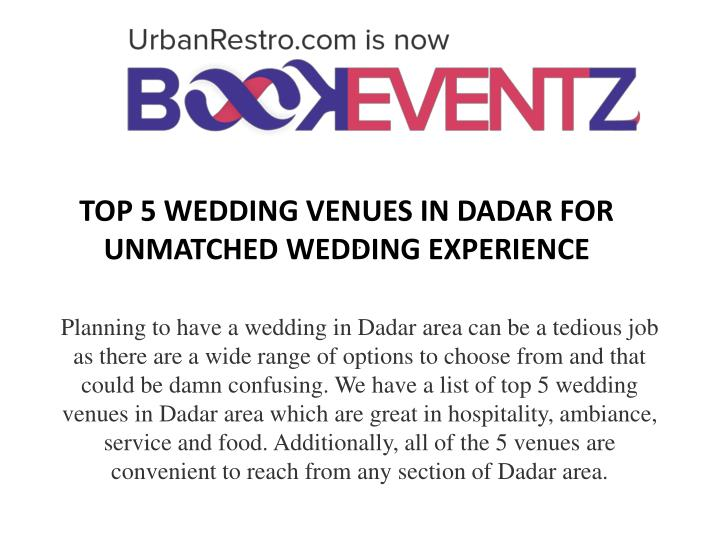 Top 5 wedding venues in dadar for unmatched wedding experience