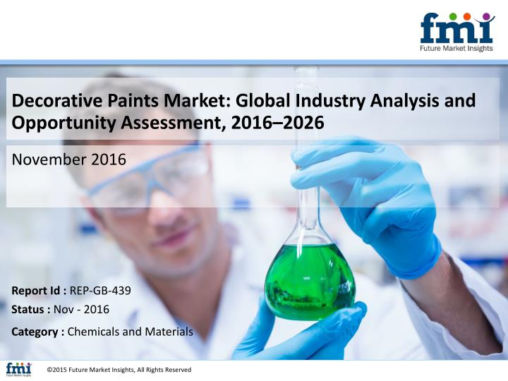 Decorative Paints Market: Global Industry Analysis and