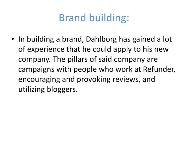 Brand building: