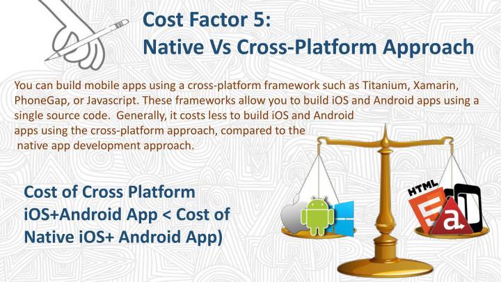 Cost Factor 5: