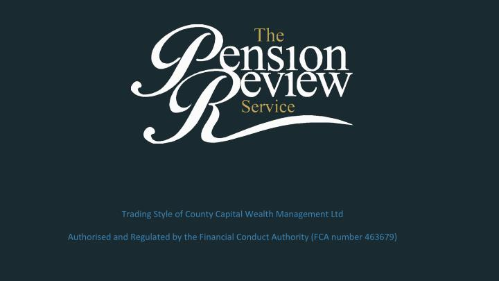 Trading Style of County Capital Wealth Management Ltd
