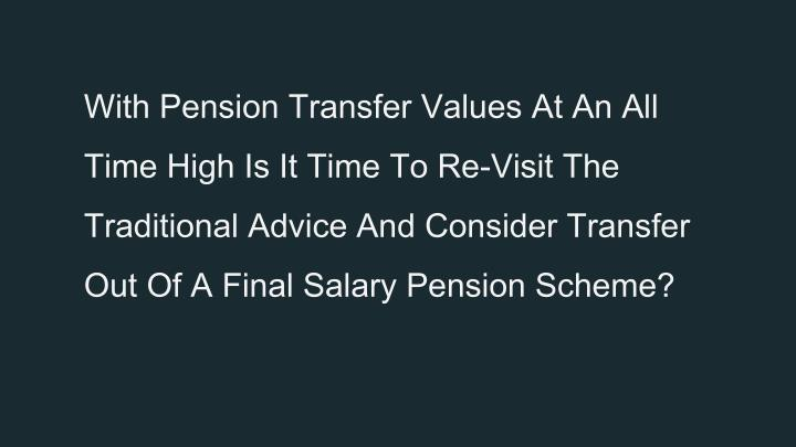 With Pension Transfer Values At An All