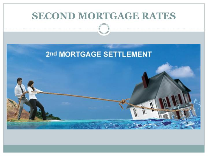SECOND MORTGAGE RATES
