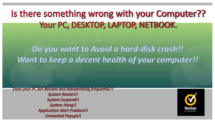 Is there something wrong with your Computer??
