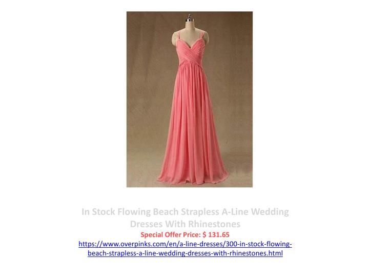 In Stock Flowing Beach Strapless A-Line Wedding Dresses With Rhinestones