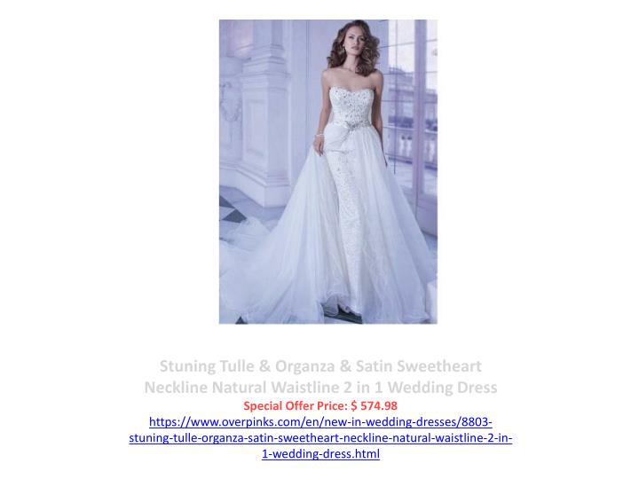 Stuning Tulle & Organza & Satin Sweetheart Neckline Natural Waistline 2 in 1 Wedding Dress