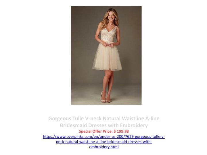 Gorgeous Tulle V-neck Natural Waistline A-line Bridesmaid Dresses with Embroidery