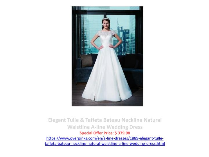 Elegant Tulle & Taffeta Bateau Neckline Natural Waistline A-line Wedding Dress