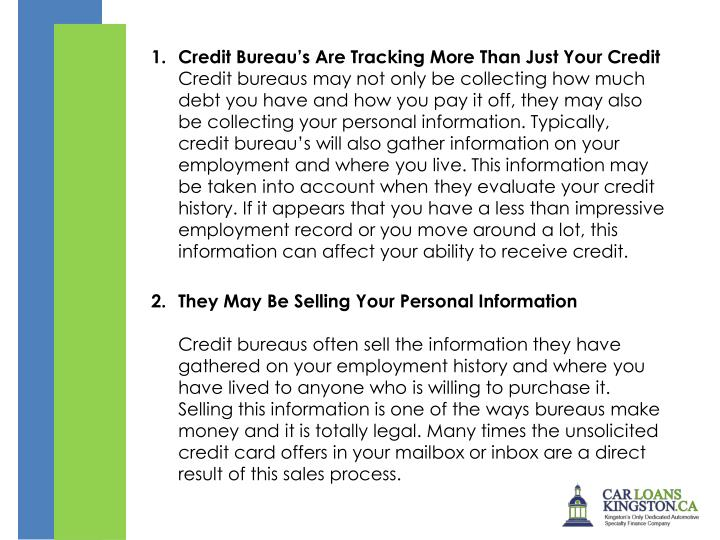 1. Credit Bureau's Are Tracking More Than Just Your Credit