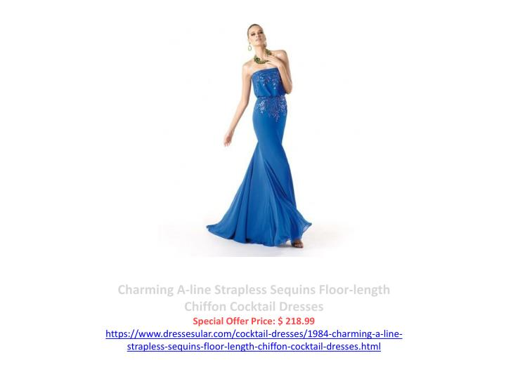 Charming A-line Strapless Sequins Floor-length Chiffon Cocktail Dresses