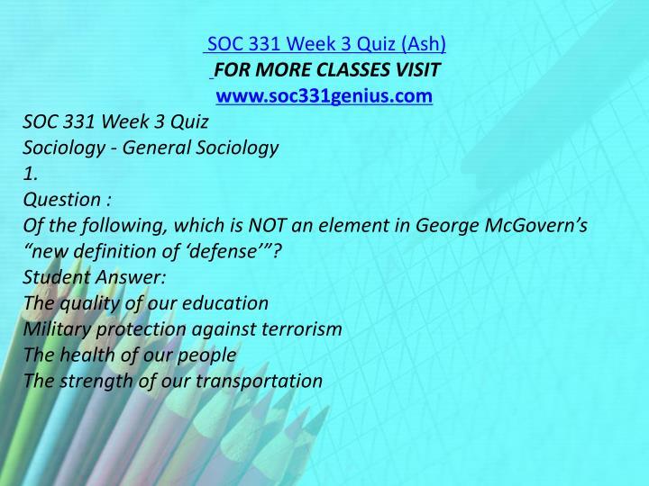 SOC 331 Week 3 Quiz (Ash)