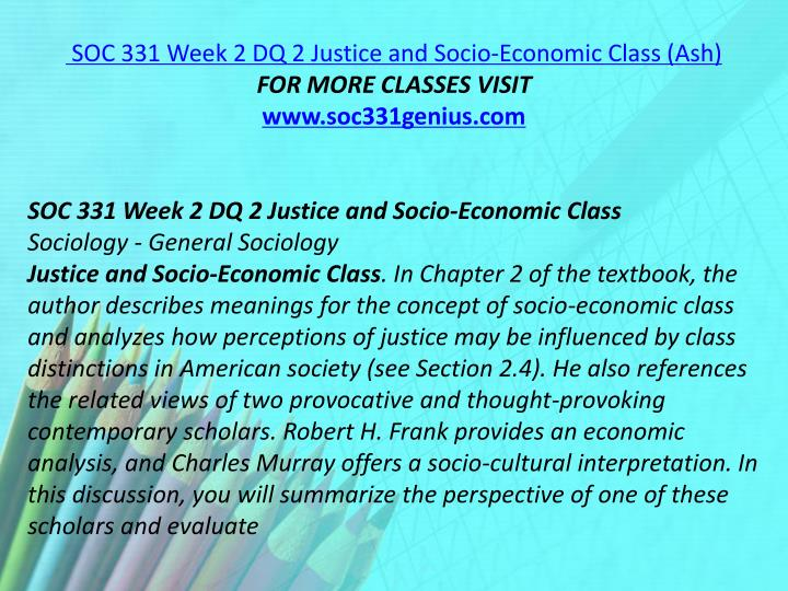 SOC 331 Week 2 DQ 2 Justice and Socio-Economic Class (Ash)