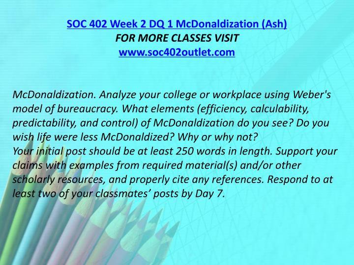 SOC 402 Week 2 DQ 1