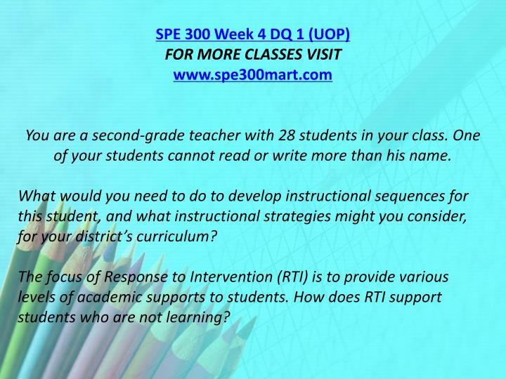 SPE 300 Week 4 DQ 1 (UOP)