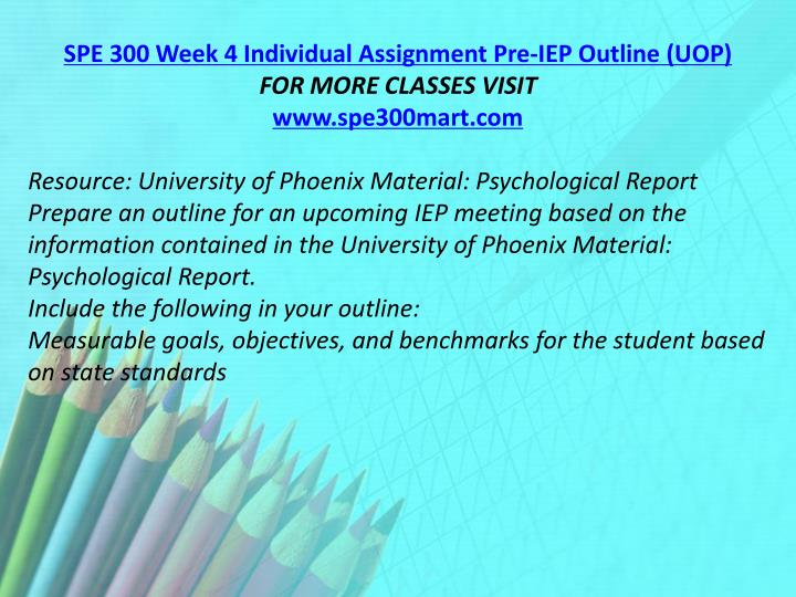 SPE 300 Week 4 Individual Assignment Pre-IEP Outline (UOP)