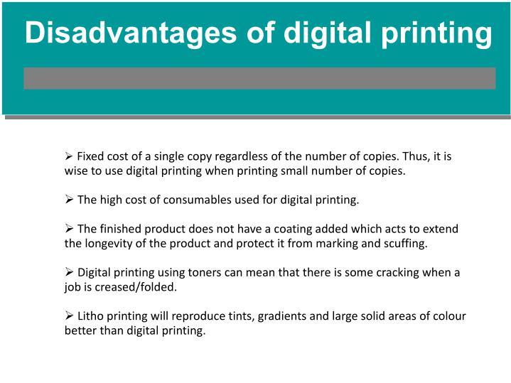 Disadvantages of digital printing