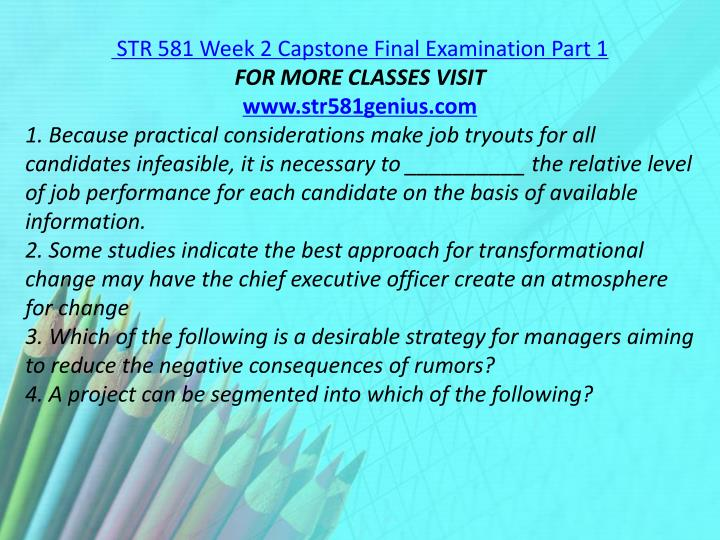 STR 581 Week 2 Capstone Final Examination Part 1