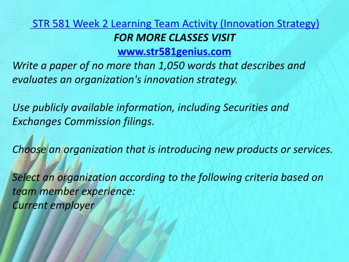 STR 581 Week 2 Learning Team Activity (Innovation Strategy)