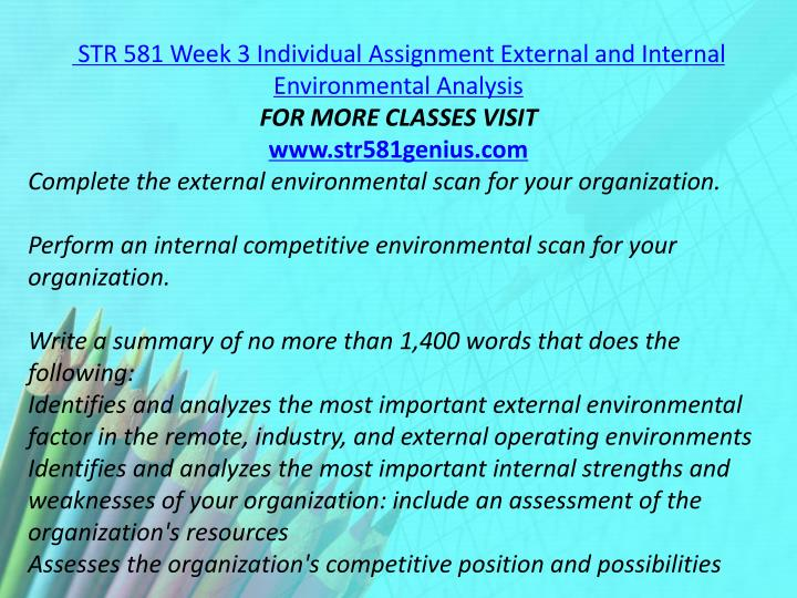 STR 581 Week 3 Individual Assignment External and Internal Environmental Analysis