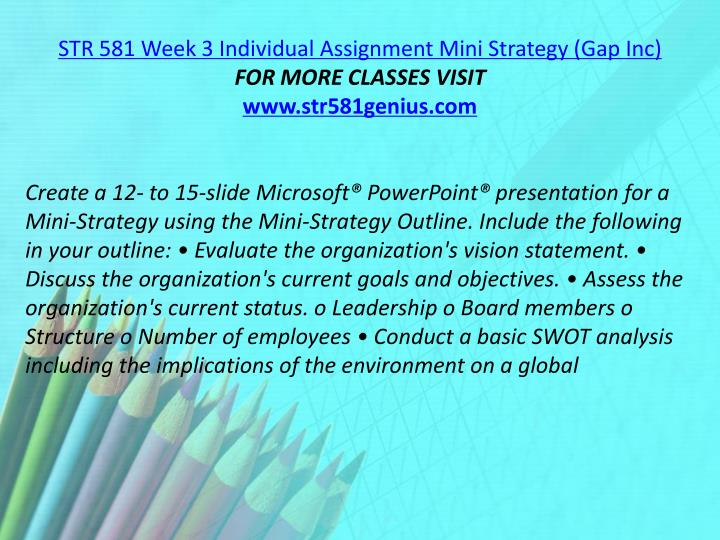 STR 581 Week 3 Individual Assignment Mini Strategy (Gap Inc)