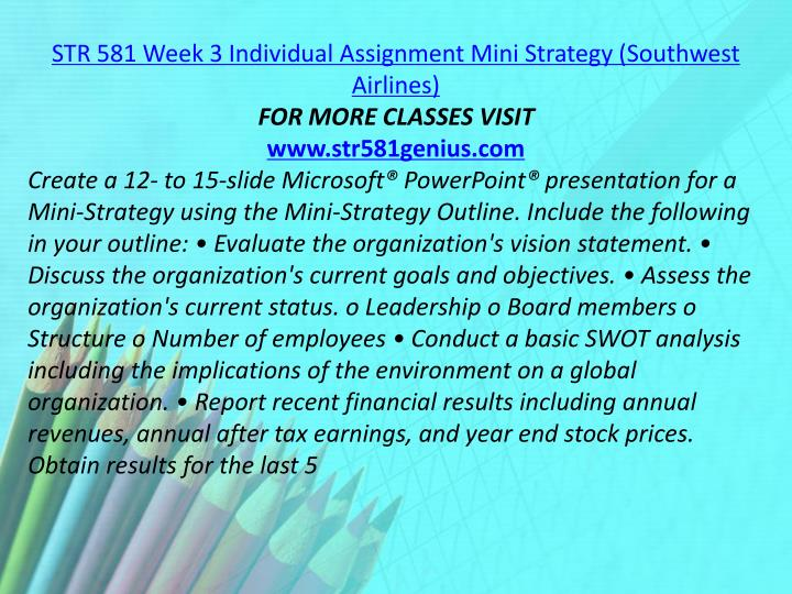 STR 581 Week 3 Individual Assignment Mini Strategy (Southwest Airlines)
