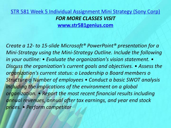 STR 581 Week 5 Individual Assignment Mini Strategy (Sony Corp)