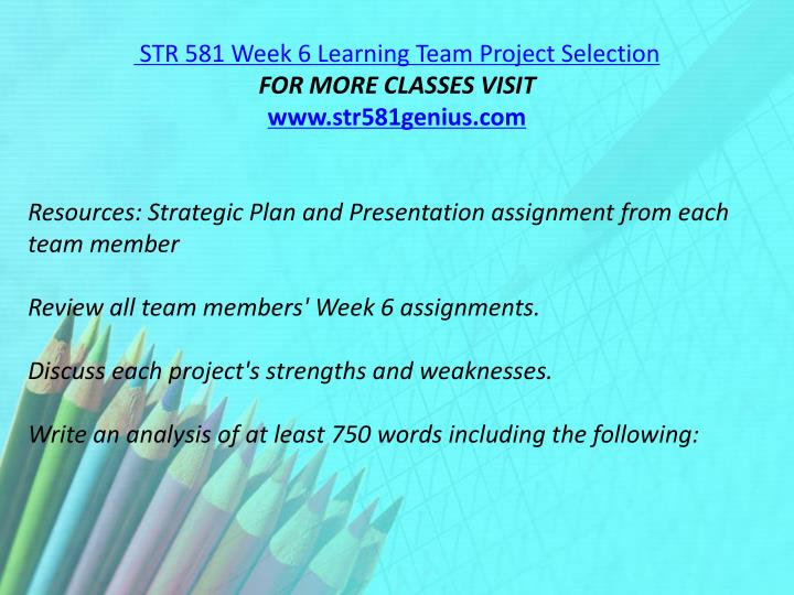 STR 581 Week 6 Learning Team Project Selection