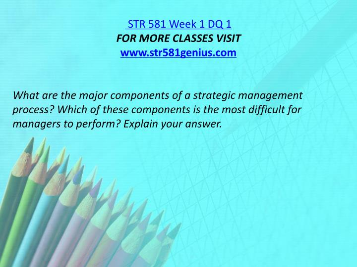 STR 581 Week 1 DQ 1
