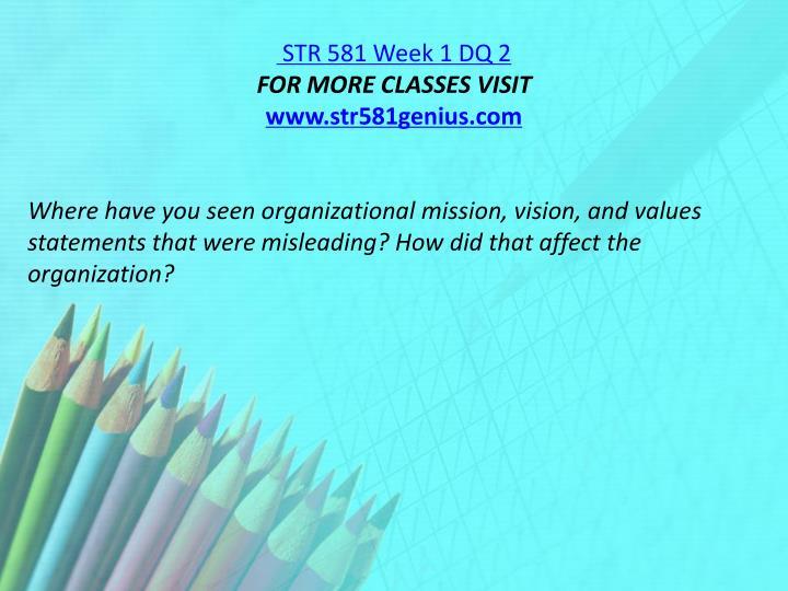 STR 581 Week 1 DQ 2