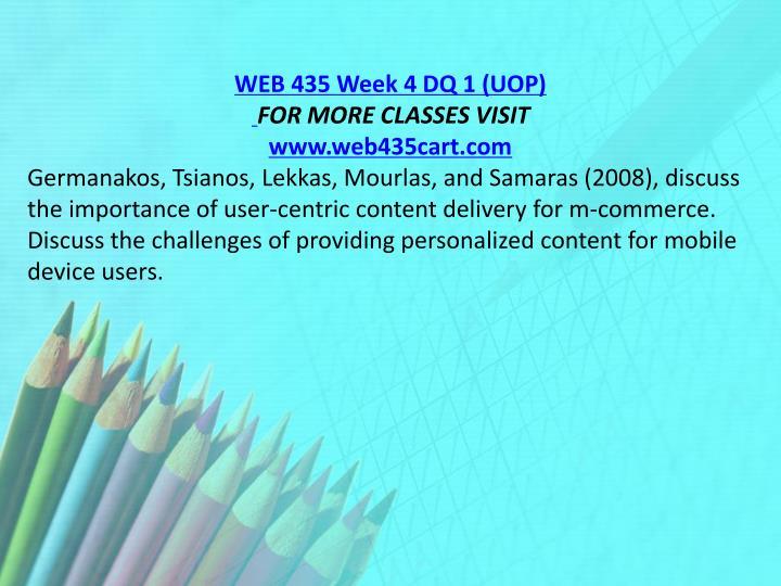 WEB 435 Week 4 DQ 1 (UOP)